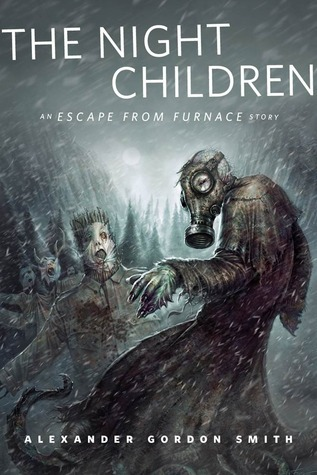 The Night Children by Alexander Gordon Smith