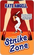 Strike Zone by Kate Angell
