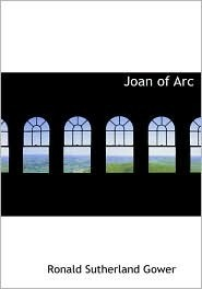 Joan of Arc by Ronald Charles Sutherland G...