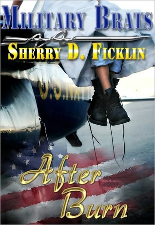 After Burn by Sherry D. Ficklin