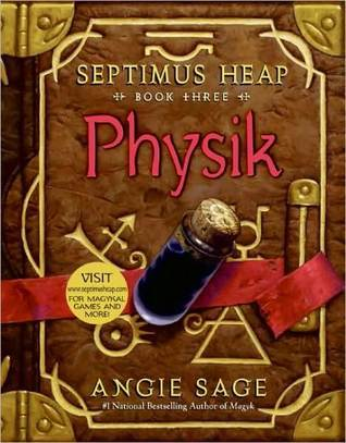Physik (Septimus Heap, #3)