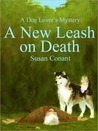 A New Leash on Death (A Dog Lover's Mystery #1)