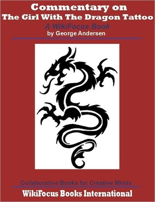 The girl with the dragon tattoo a wikifocus book by for The girl with the dragon tattoo books