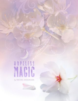 Hopeless Magic (Star-Crossed #2)