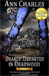 Nearly Departed in Deadwood (Deadwood Mystery, #1)
