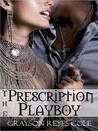 The Prescription Playboy