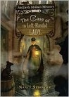 The Case of the Left-Handed Lady (Enola Holmes Mysteries, #2)