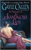 In Pursuit of a Scandalous Lady by Gayle Callen