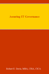 Assuring IT Governance by Robert  E. Davis