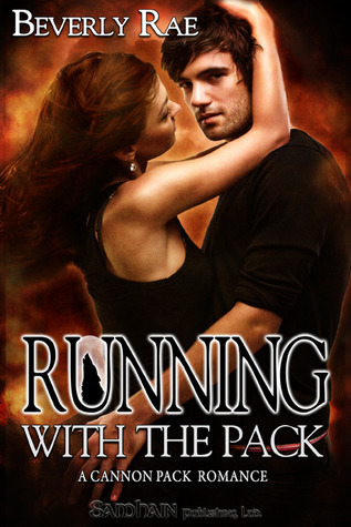 Running With the Pack by Beverly Rae