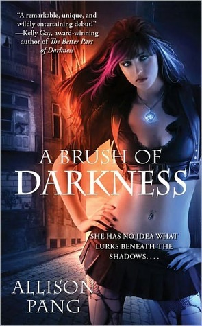 A Brush of Darkness by Allison Pang