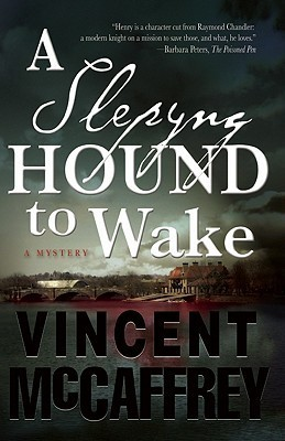 A Slepyng Hound to Wake by Vincent McCaffrey