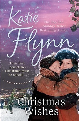 Christmas Wishes by Katie Flynn