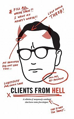 Clients From Hell by Anonymous