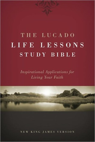 The Lucado Life Lessons Study Bible, NKJV by Max Lucado