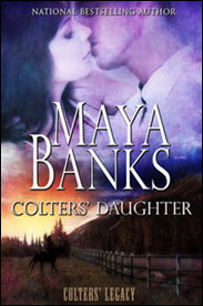 Colters' Daughter by Maya Banks