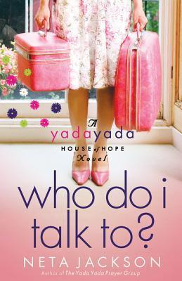 Who Do I Talk To? by Neta Jackson