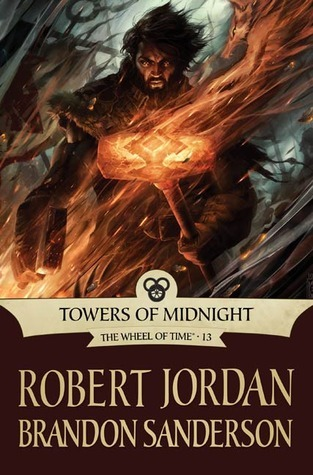 Towers of Midnight (The Wheel of Time #13) by Robert Jordan & Brandon Sanderson
