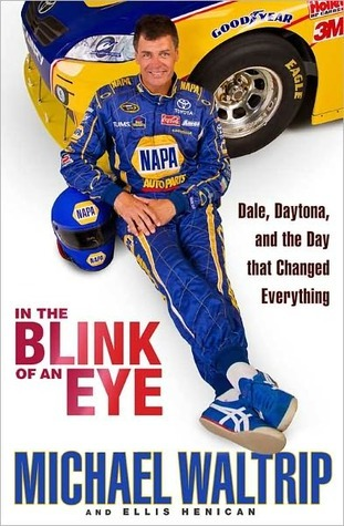Download online for free In the Blink of an Eye: Dale, Daytona, and the Day that Changed Everything by Michael Waltrip DJVU