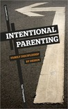 Intentional Parenting