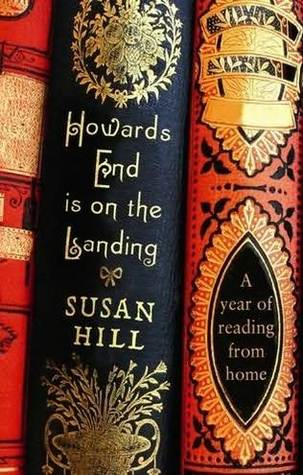 Howards End is on the Landing by Susan Hill