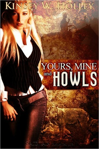 Yours, Mine and Howls (Werewolves in Love, #2)