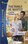 The Family He Wanted (Fostering Family, #2) (Silhouette Special Edition, #1968)