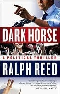 Dark Horse by Ralph Reed