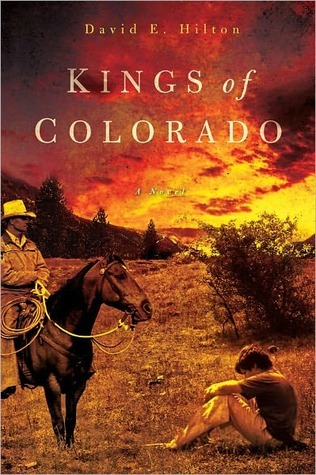 Kings of Colorado by David E. Hilton