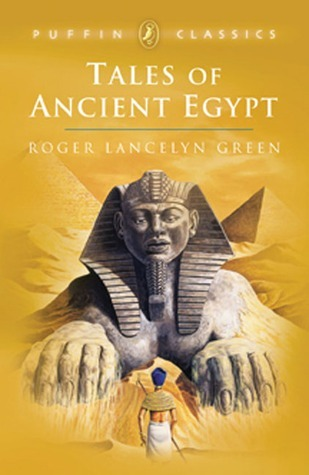 Download Tales of Ancient Egypt (Puffin Classics) PDF