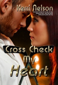 Cross Check My Heart by Kerri Nelson