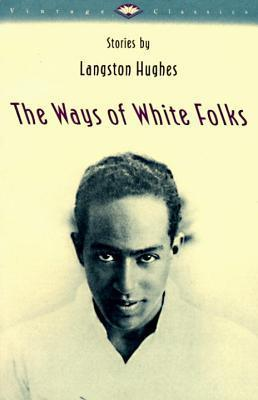 Get The Ways of White Folks: Stories by Langston Hughes PDF