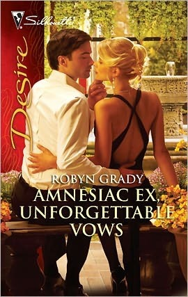 Amnesiac Ex, Unforgettable Vows by Robyn Grady