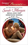 Bella and the Merciless Sheikh (Harlequin Presents)