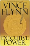 Executive Power (Mitch Rapp, #4)