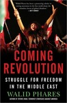 The Coming Revolution: Struggle for Freedom in the Middle East