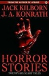 Horror Stories by Jack Kilborn