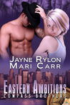 Eastern Ambitions by Jayne Rylon