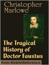 The Tragical History of Doctor Faustus