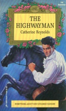 The Highwayman (Harlequin Regency Romance, 109)