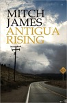 Antigua Rising by Mitch James