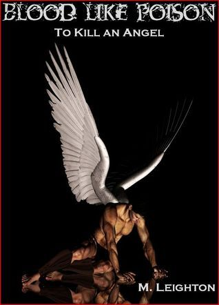 To Kill an Angel by M. Leighton