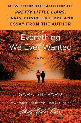 Everything We Ever Wanted: Advance Excerpt