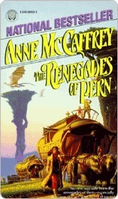 The Renegades of Pern (Pern (Chronological Order) #22)