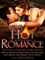 The Mammoth Book of Hot Romance by Sonia Florens