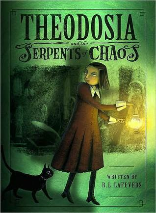 Theodosia and the Serpents of Chaos (Theodosia Throckmorton, #1)