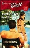 Take on Me (Secret Lives of Daytime Divas, #1) (Harlequin Blaze, #314)