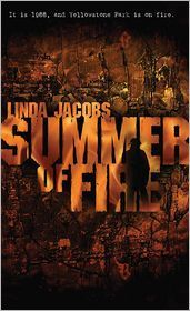 Summer of Fire by Linda Jacobs