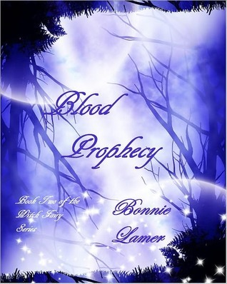 Download for free Blood Prophecy (Witch Fairy #2) PDF