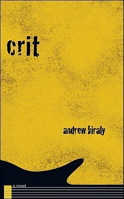 Crit by Andrew Kiraly